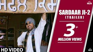 Sardaarji 2  Official Trailer  Diljit Dosanjh Sona