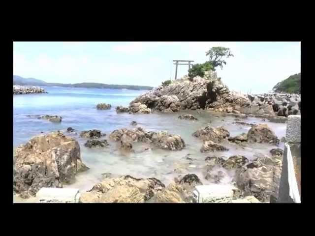 <観光編>【第12話】「海中に祀られている女性の守り神 in志摩市御座」