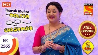 Taarak Mehta Ka Ooltah Chashmah - Ep 2565 - Full Episode - 28th September, 2018