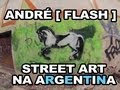 André Flash - Street Art na Argentina