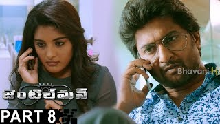 Gentleman Latest Full Movie Part 8   Nani  Nivetha