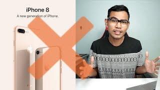 Kenapa Tak Perlu Beli iPhone 8 dan 8 Plus ?