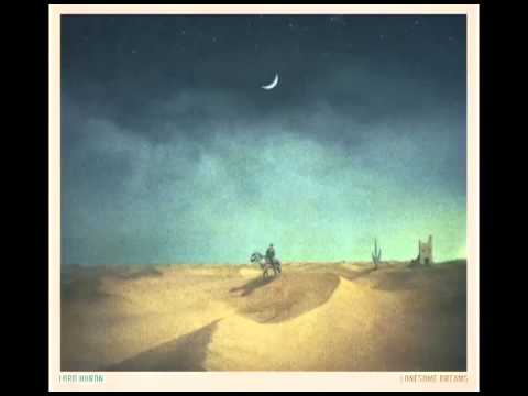 Lord Huron - Lullaby
