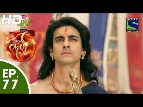 Suryaputra Karn - सूर्यपुत्र कर्ण - Episode 77 - 19th October, 2015 thumbnail
