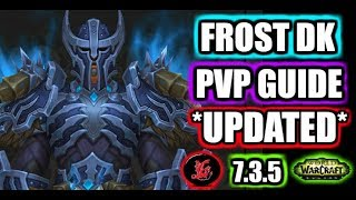 7.3.5 Frost Death Knight pvp guide | WoW Legion