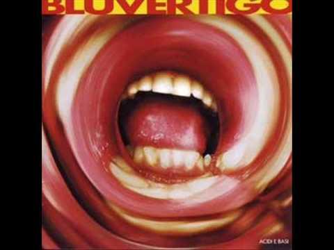 Bluvertigo - Complicita