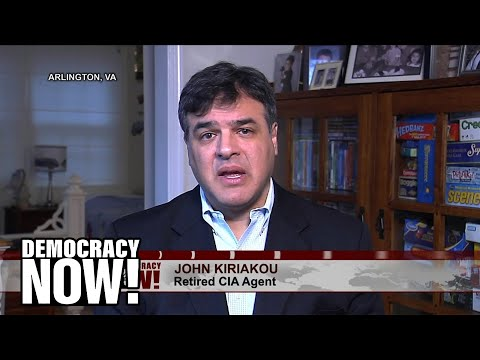 CIA Whistleblower John Kiriakou on Torture Report: Investigate & Prosecute Those who Flouted the Law