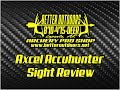 Axcel Accuhunter Sight Review