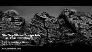 Download Lagu GILES DHAY  -Wanted-  Original Mix- PEAK TWITCH RECORDS 02 Gratis STAFABAND