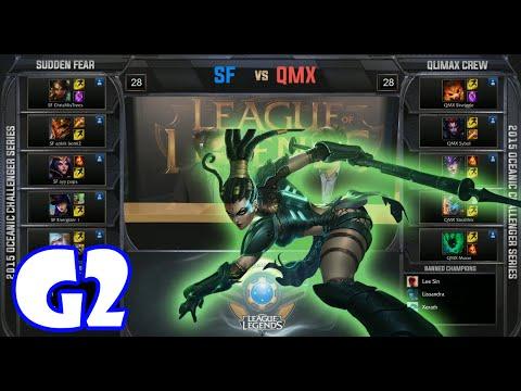 Qlimax Crew vs Sudden Fear Game 2   2015 Oceanic Challenger Series pre-season W1D2   QMX vs SF G2