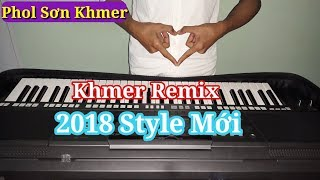 Nhạc Sống Khmer Remix | Kheung Reu Saob Oun Ach Je Bong Ban | Phol Sơn Khmer