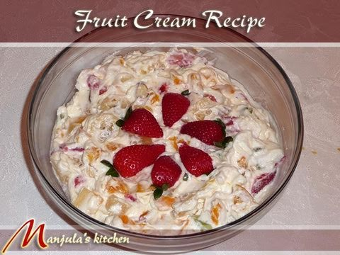 Fruit Cream Recipe by Manjula