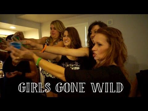 GIRLS GONE WILD! - 10/9 - 10/12/14