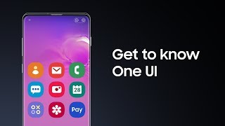 02. Galaxy S10: One UI Overview