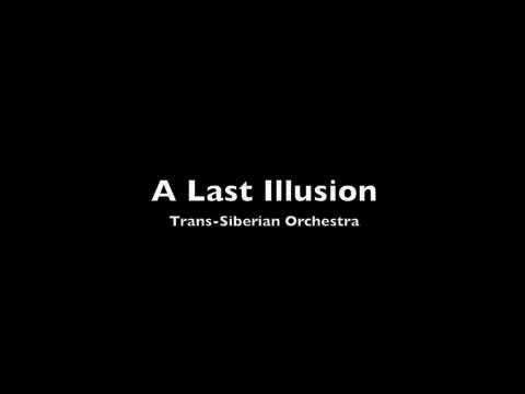 Trans Siberian Orchestra - A Last Illusion