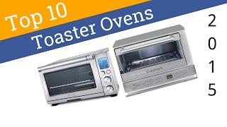 Best Countertop Convection Oven 2015 : 10 best toaster ovens 2015 ezvid best worst toaster ovens