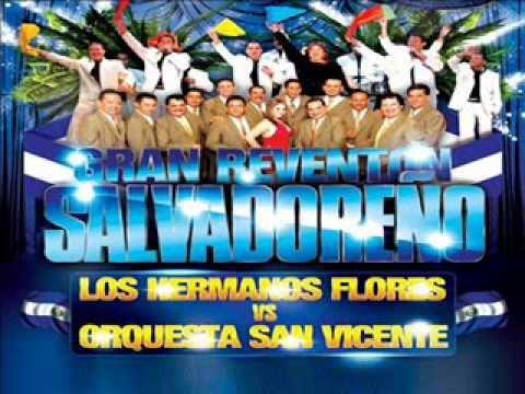Hermanos Flores vs. Orq. San Vicente