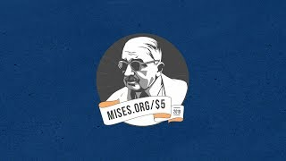 2019 Fall Campaign: September 23–29 — Mises.org/$5