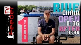 RIVE chair D 36 after 1 year (Feeder Fishing TV) Кресло Рив опен д 36
