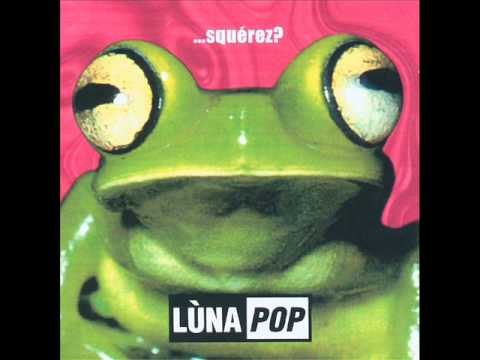 Luna Pop - Zapping