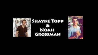 "Shayne Topp & Noah Grossman|| ""Somebody To You"""