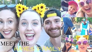 VLOG 139: MEET THE HAYES FAMILY!!