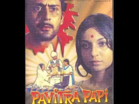 Teri duniya se hoke majboor Kishore Kumar Pavitra Papi Prem...
