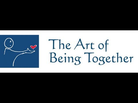 The Art of Being Together