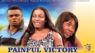 Painful Victory Nigerian Movie [Part 1] - Queen Nwokoye, Mercy Johnson, Ken Erics