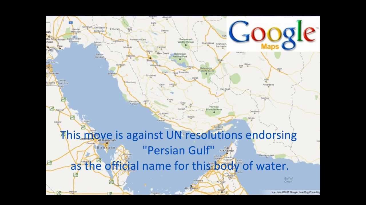 Persian Gulf Is Not On Google Maps Since May 2012 Youtube