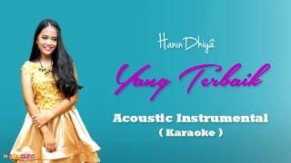 download lagu Hanin Dhiya - Yang Terbaik  Akustik Karaoke gratis