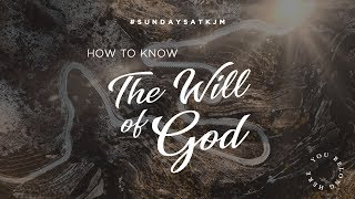 How to Know the Will of God - Apostle Guillermo Maldonado | January 6, 2019