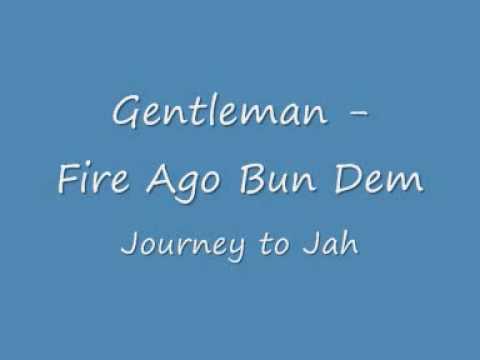 Gentleman - Fire Ago Bun Dem