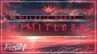[Melodic House] : Avical - Limitless [King Step]