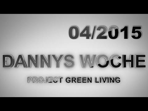Dannys Woche - KW 04/2015