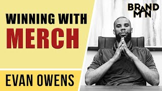 Brand Yourself With Music Merch | Evan Owens Interview