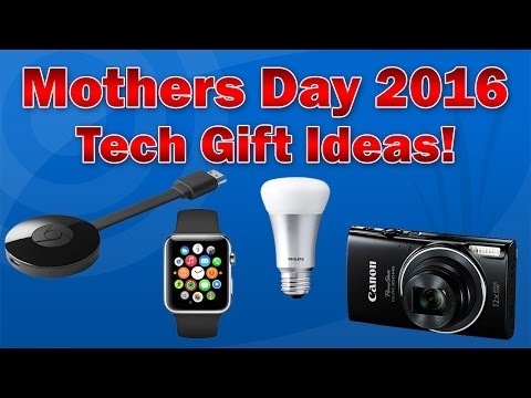 Mother's Day 2016: Top 10 Tech Gift Ideas