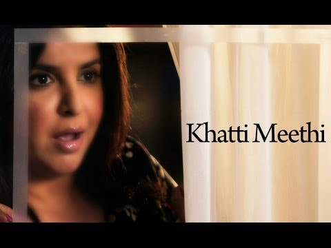 Khatti Meethi (Full Official Song) - Shirin Farhad Ki Toh Nikal...