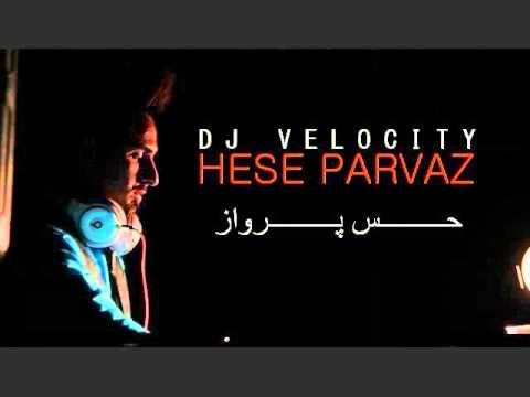 HESE PARVAZ-PERSIAN MIX-DJ VELOCITY.wmv