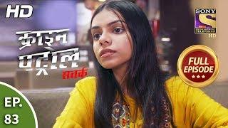 Crime Patrol Satark Season 2 - Ep 83 - Full Episode - 6th November, 2019