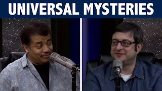 StarTalk Podcast: New Mysteries of the Universe, with Neil deGrasse Tyson