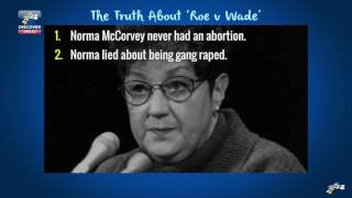 The TRUTH About Norma McCorvey of ROE v WADE | Abortion Agenda Exposed by Steve Cioccolanti
