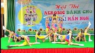 Hội Thi Earobic Lứa Tuổi Mầm Non - Chưprông, Gia Lai
