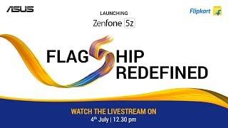 Asus Zenfone 5Z LIVE LAUNCH #FlagshipRedefined