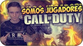 ''SOMOS JUGADORES''- CALL OF DUTY [VIDEO MOTIVADOR]