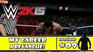 WWE 2K15 (PS4) - My Career: A Revanche! - #09