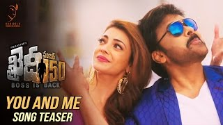 You And Me Song Teaser || Khaidi No 150 || Mega Star Chiranjeevi || V V Vinayak || DSP
