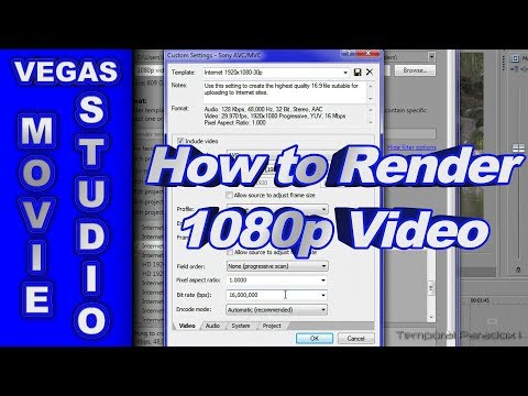 How to Render 1080p HD Video for YouTube using Sony Vegas Movie Studio HD Platinum 11
