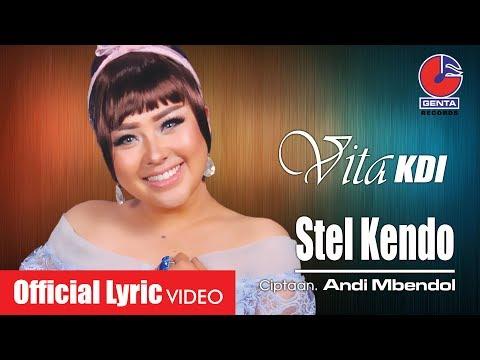 Download Lagu STEL KENDO - VITA KDI (OM. MALIKA) - Official Lyric Video MP3 Free
