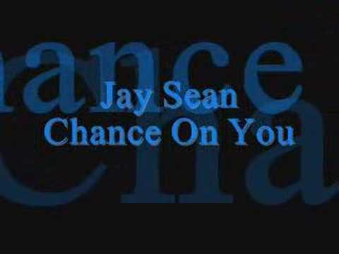 Jay Sean - Chance On You